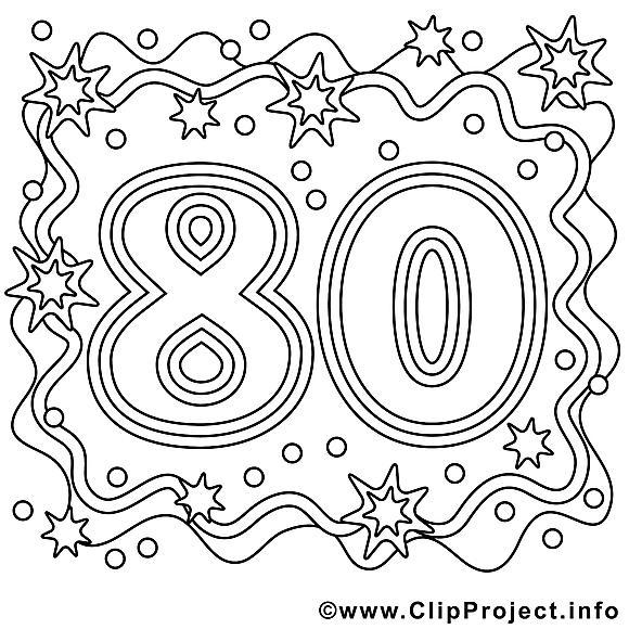 80 Ans Illustration Anniversaire A Imprimer Anniversaire Coloriages Gratuit Dessin Picture Image Graphic Clip Art Telecharger Gratuit